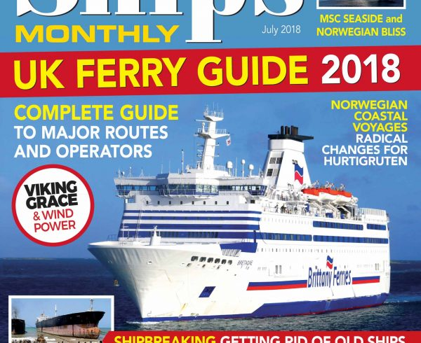 Ships Monthly July 2018 issue out now
