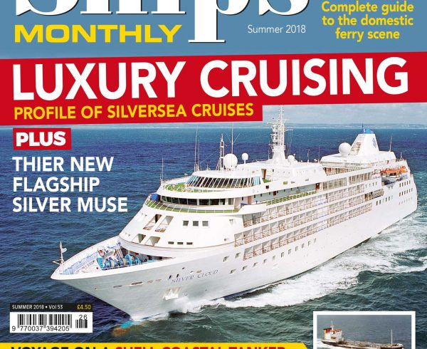 Ships Monthly Summer 2018 issue out now