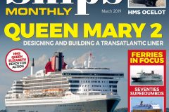 SHIPS MONTHLY March 2019 issue out now