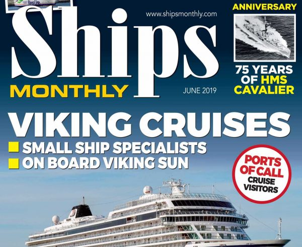 Ships Monthly June 2019 issue out now
