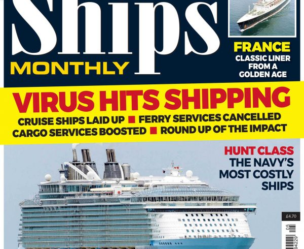 Ships Monthly May 2020 issue out now