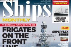 Ships Monthly August 2020 issue out now