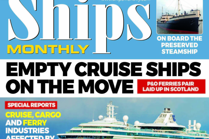 Ships Monthly July 2020 issue out now