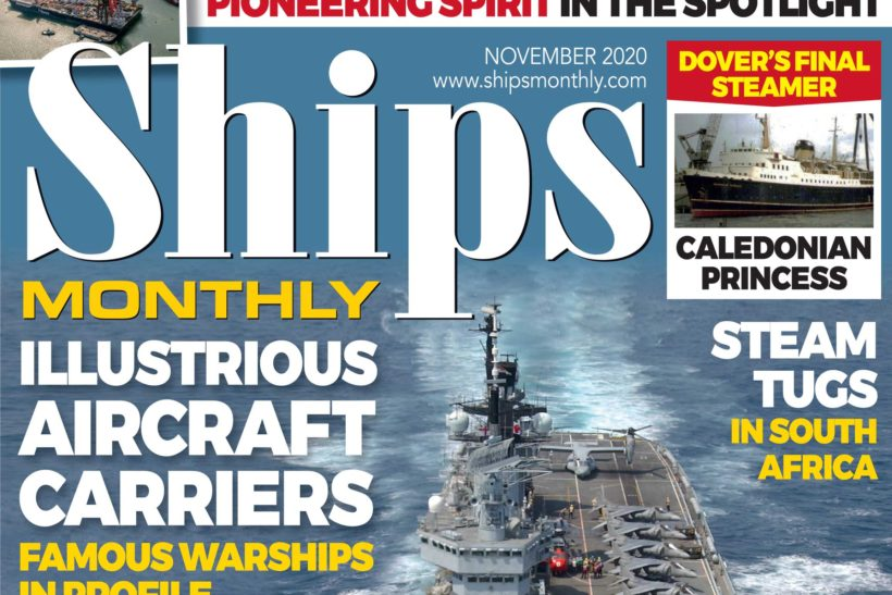 Ships Monthly November 2020 issue out now