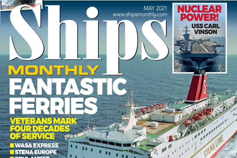 Ships Monthly May 2021 issue out now